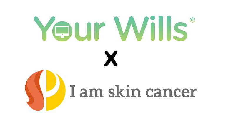 Your Wills x I am Skin Cancer